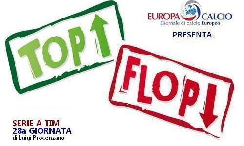 Top – Flop 28a giornata