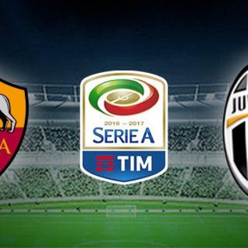 Serie A, Roma – Juventus: le probabili formazioni , le ultime dalle sedi e gli arbitri
